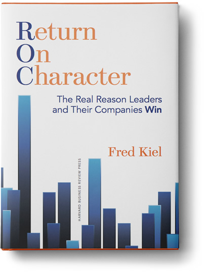 Return on Character book by Fred Kiel
